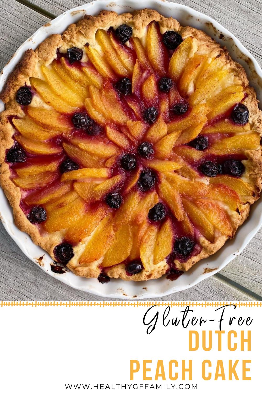 gluten free Dutch Peach Cake www.healthygffamily.com