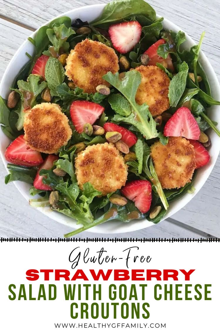 Easy Strawberry Salad goat cheese croutons gluten free www.healthygffamily.com