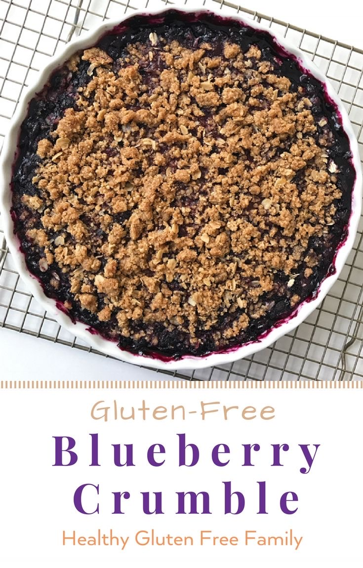 blueberry crumble gluten free #glutenfreerecipes www.healthygffamily.com