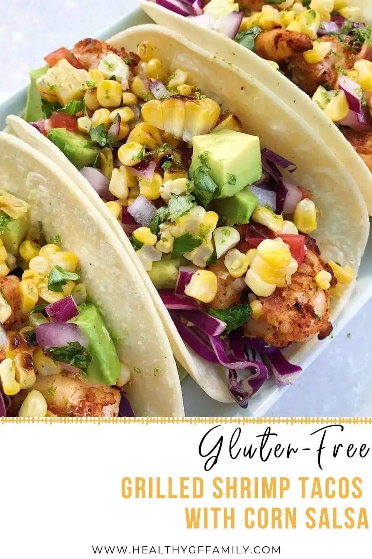 Shrimp tacos corn salsa gluten free #glutenfreerecipes www.healthygffamily.com