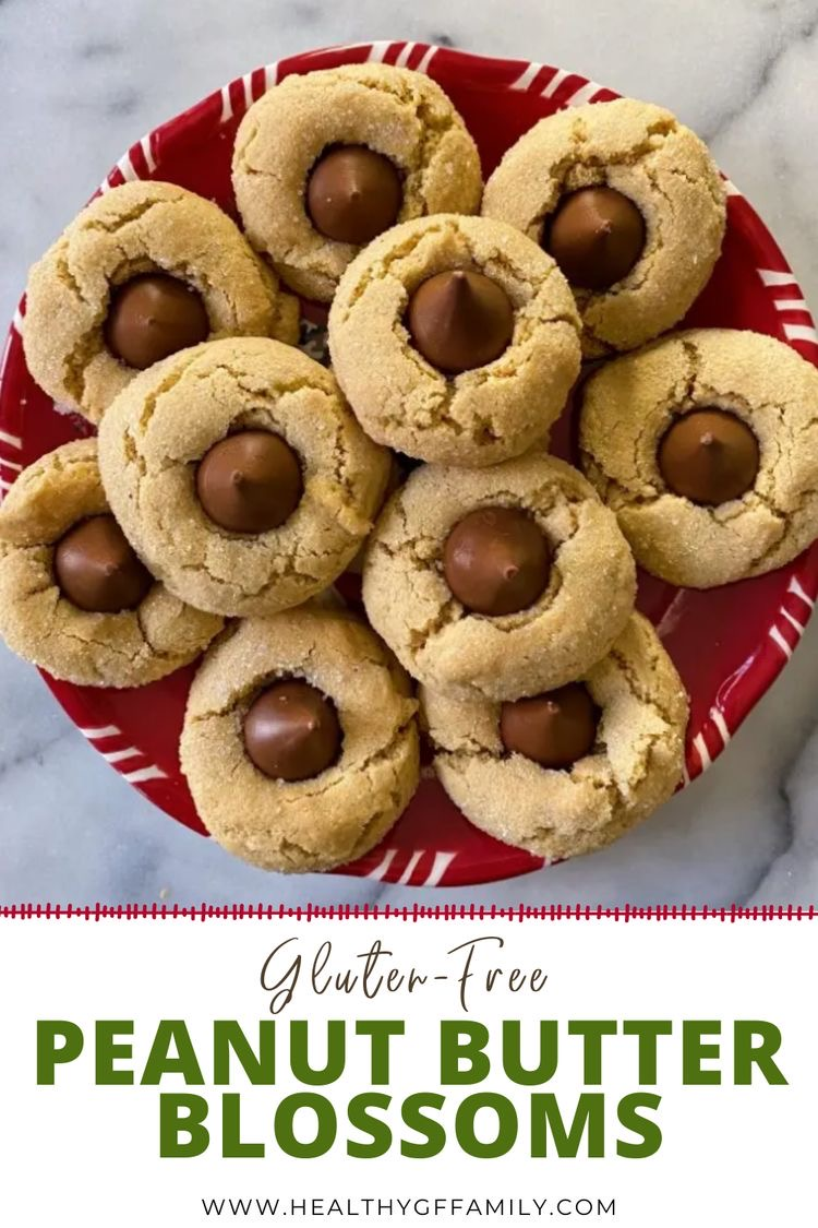 gluten free peanut butter blossoms #glutenfreerecipes www.healthygffamily.com