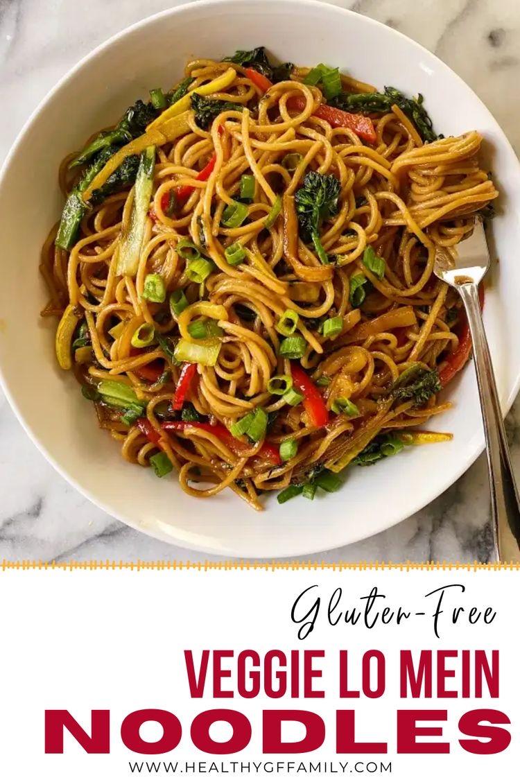gluten free veggie lo mein #glutenfree #glutenfreerecipes www.healthygffamily.com