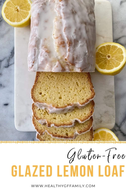 Glazed Lemon Loaf gluten-free #glutenfreerecipes www.healthygffamily.com